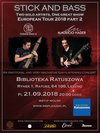 Stick and Bass Tour w Lesznie